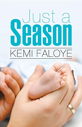 Just a Season (Paperback): Kemi Faloye