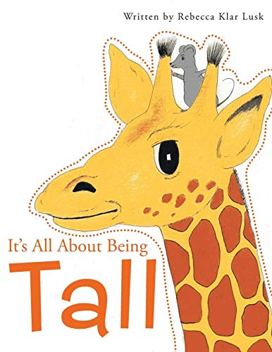 It's All About Being Tall: Rebecca Klar Lusk