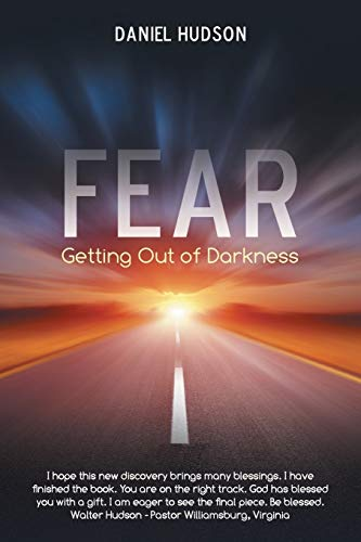 9781490856261: Fear: Getting Out Of Darkness