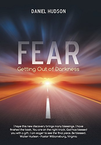 9781490856278: Fear: Getting Out of Darkness