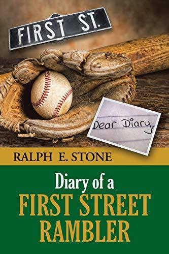 Diary of a First Street Rambler: Stone, Ralph E.