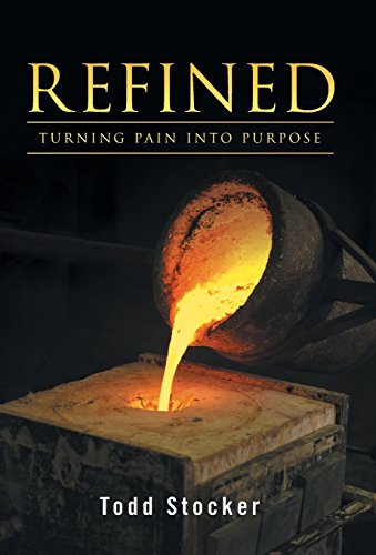 9781490856735: Refined: Turning Pain into Purpose