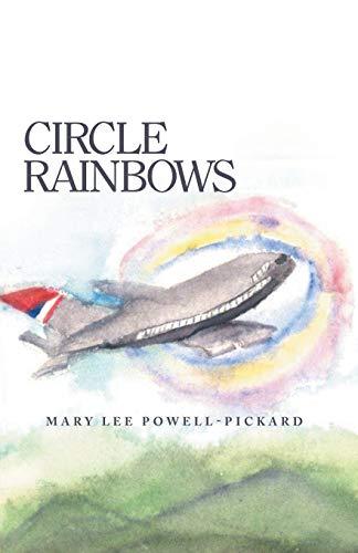 Circle Rainbows: Mary Lee Powell-Pickard