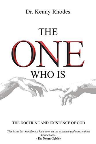 9781490864907: The One Who Is: The Doctrine and Existence of God