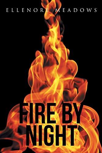 9781490865041: Fire by Night