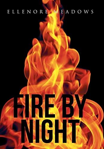 9781490865065: Fire by Night