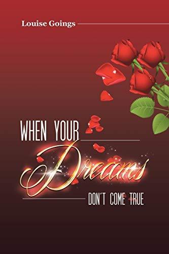 9781490866932: When Your Dreams Don't Come True