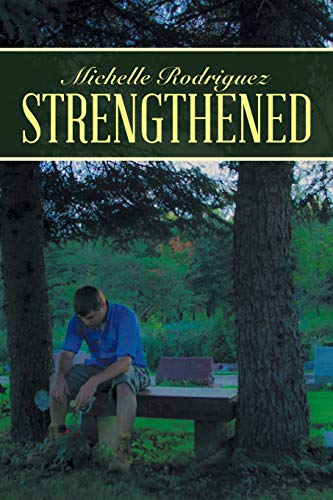 9781490867069: Strengthened