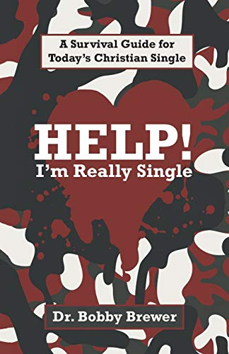 9781490870441: Help! I'm Really Single: A Survival Guide for Today's Christian Single