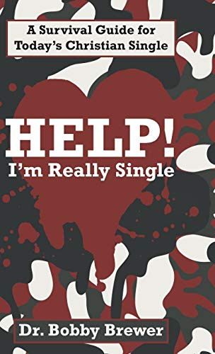 9781490870465: Help! I'm Really Single: A Survival Guide for Today's Christian Single
