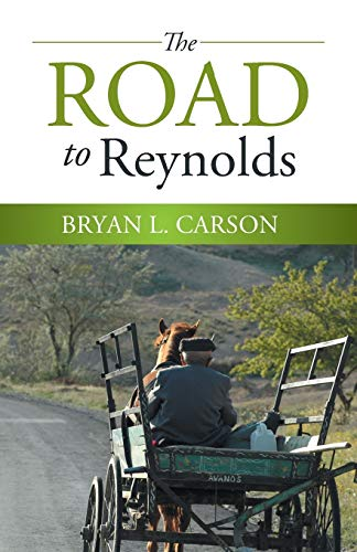 9781490873329: The Road to Reynolds