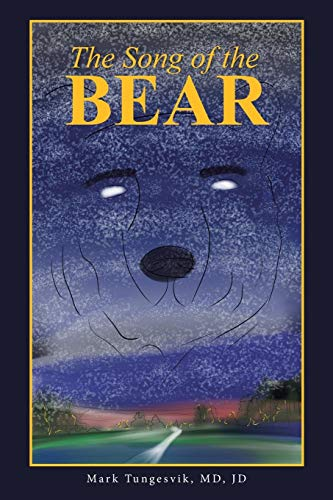 9781490873886: The Song of the Bear