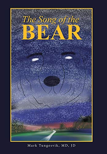 9781490873893: The Song of the Bear