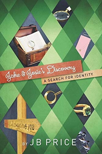 9781490875279: Jake and Josie's Discovery: A Search for Identity