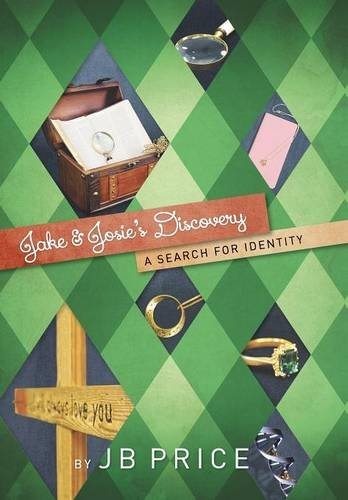 9781490875286: Jake and Josie's Discovery: A Search for Identity