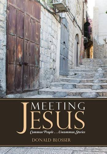 9781490875415: Meeting Jesus: Common People. . .Uncommon Stories