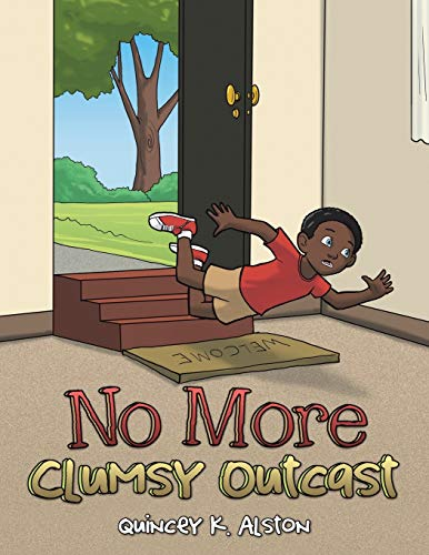 9781490875866: No More Clumsy Outcast
