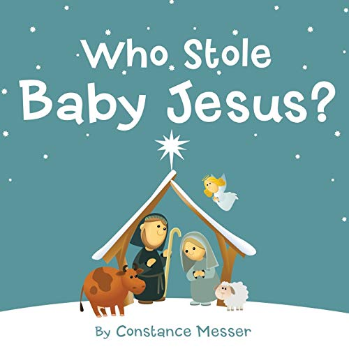9781490876191: Who Stole Baby Jesus?