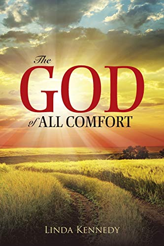 9781490876504: The God of All Comfort