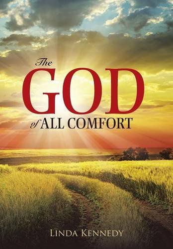 9781490876528: The God of All Comfort