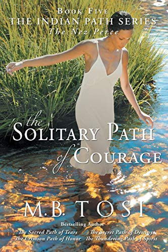9781490876580: The Solitary Path of Courage