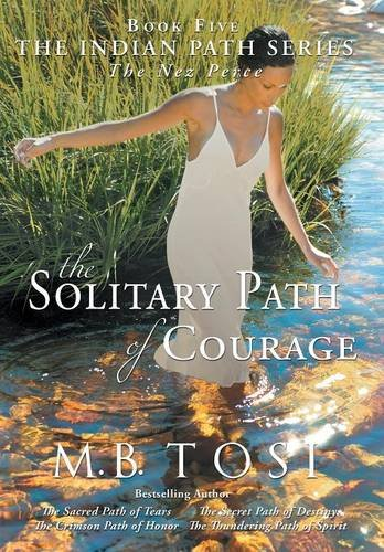 9781490876597: The Solitary Path of Courage