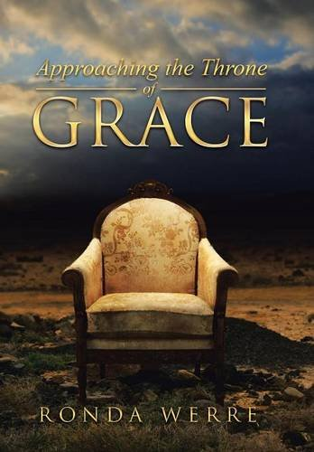 9781490878379: Approaching the Throne of Grace