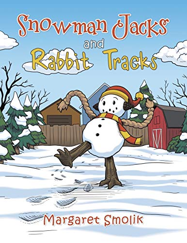 Snowman Jacks and Rabbit Tracks: Smolik, Margaret