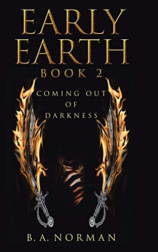 9781490879475: Early Earth Book 2: Coming Out of Darkness