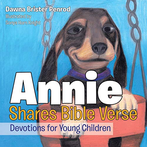 9781490880303: Annie Shares Bible Verse: Devotions for Young Children