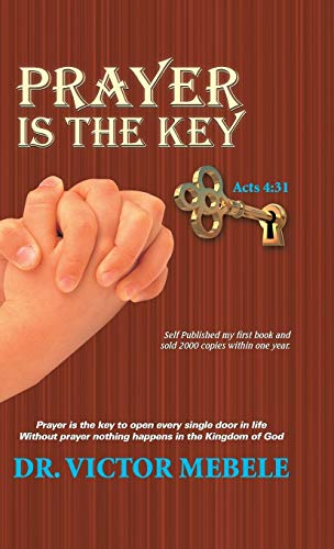 9781490882024: Prayer Is the Key