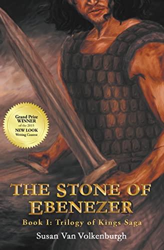 9781490882284: The Stone of Ebenezer (Trilogy of Kings Saga)