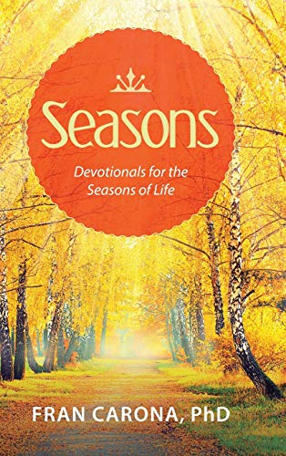 9781490882697: Seasons: Devotionals for the Seasons of Life