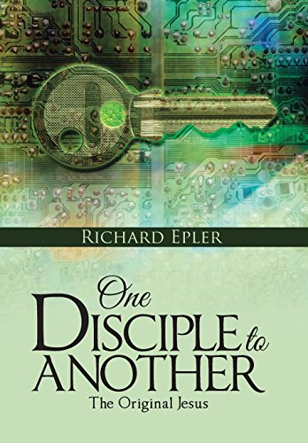 9781490883175: One Disciple to Another: The Original Jesus