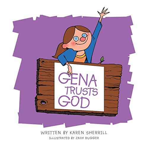 9781490885919: Gena Trusts God