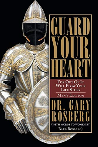9781490887982: Guard Your Heart: MEN'S EDITION
