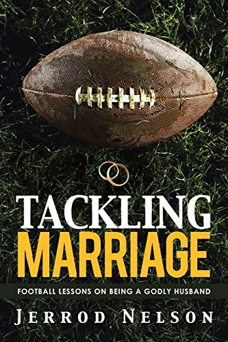 9781490888231: Tackling Marriage: Football Lessons on Being a Godly Husband