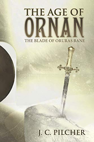 9781490889801: The Age of Ornan: The Blade of Oruras Bane