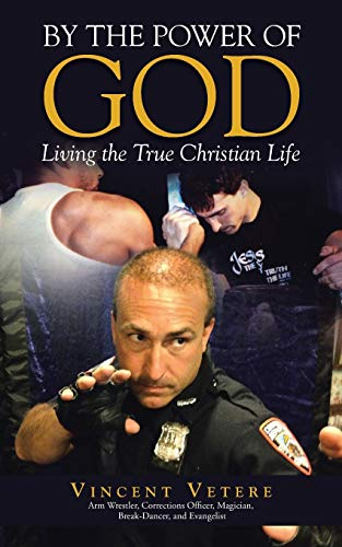 9781490890685: By the Power of God: Living the True Christian Life