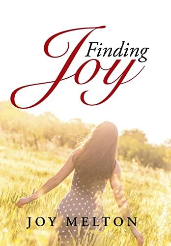 9781490891156: Finding Joy