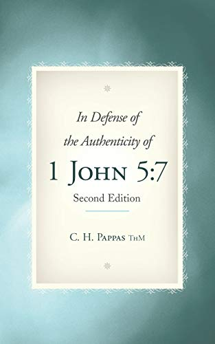 9781490892474: In Defense of the Authenticity of 1 John 5:7