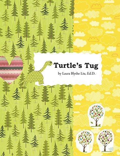9781490893907: Turtle's Tug: A Discovery of Hopeful Kindness as Life's
