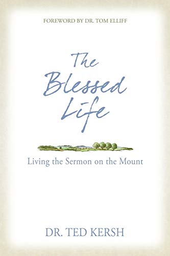 9781490896373: The Blessed Life: Living the Sermon on the Mount