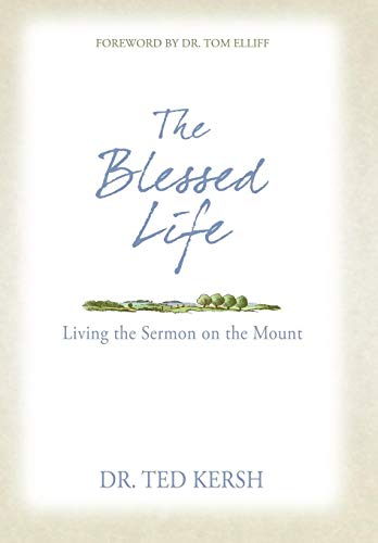 9781490896397: The Blessed Life: Living the Sermon on the Mount