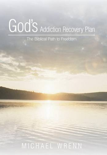 9781490896441: God's Addiction Recovery Plan: The Biblical Path to Freedom