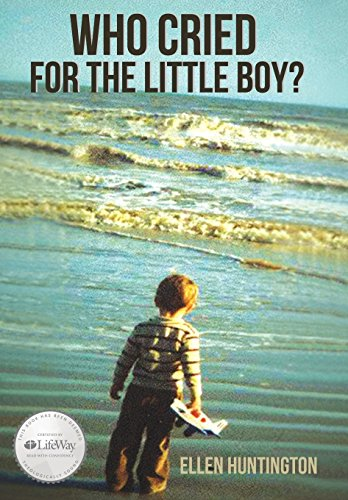 9781490897813: Who Cried for the Little Boy?