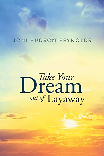 Take Your Dream out of Layaway: Hudson-Reynolds, Joni