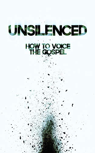 9781490898728: Unsilenced: How to Voice the Gospel