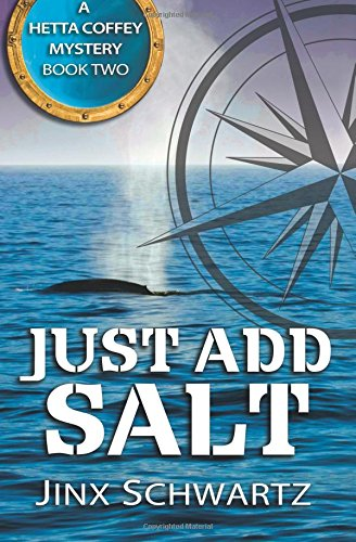 9781490900131: Just Add Salt (Hetta Coffey Series) (Volume 2)