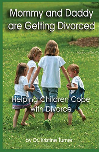 9781490902340: Mommy and Daddy are Getting Divorced: Helping Children Cope with Divorce